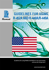 GUIDELINES FOR USING R-452A AND R-448A/R-449A